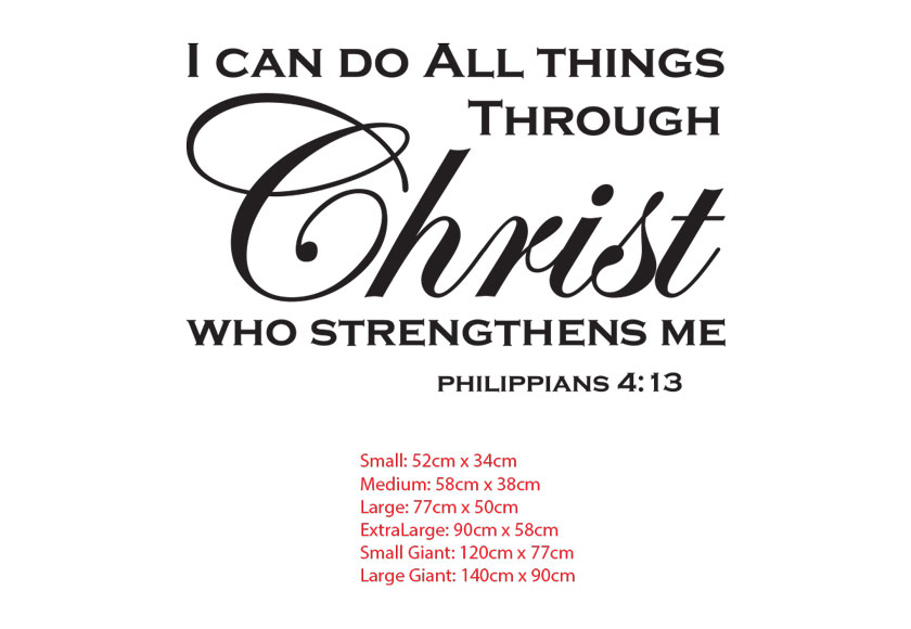 I can do All things Through Christ who strengthes me. philippians 4:13 wall bible decal sticker