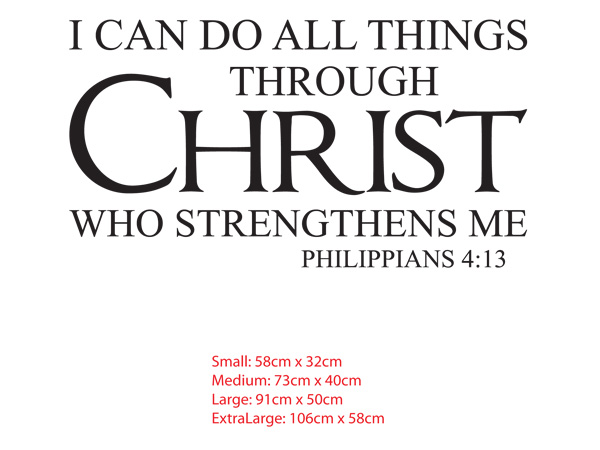 I can do All things Through Christ who strengthens me. philippians 4:13 wall decal sticker