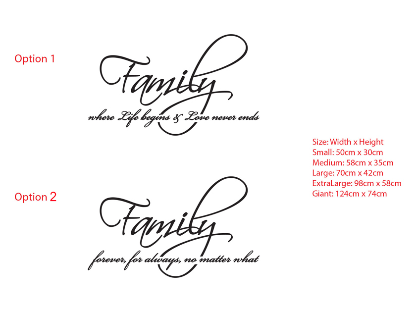 Family where life begins and love never ends, forever, for always and no matter what wall decal sticker
