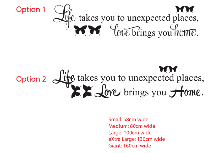Life takes you to unexpected places Love brings you Home Wall Decal Vinyl Sticker