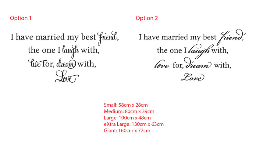 I have married my best friend,the one I laugh with,live for, dream with,Love Wedding Vinyl Decal Sticker
