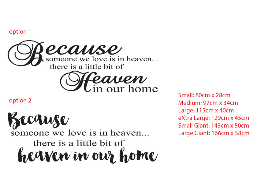 Because someone we love is in heaven..there is a little bit of Heaven in our home wall art vinyl decal sticker