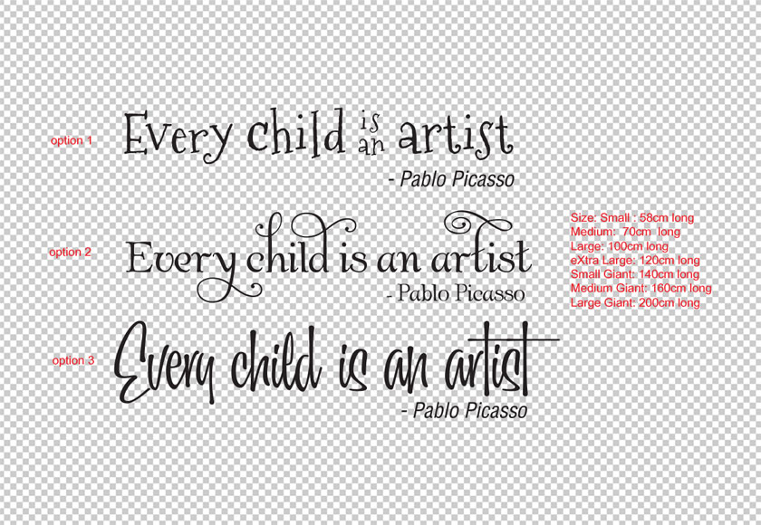 Every child is an artist. - Pablo Picasso Artwork Gallery Wall Decal Removable Sticker