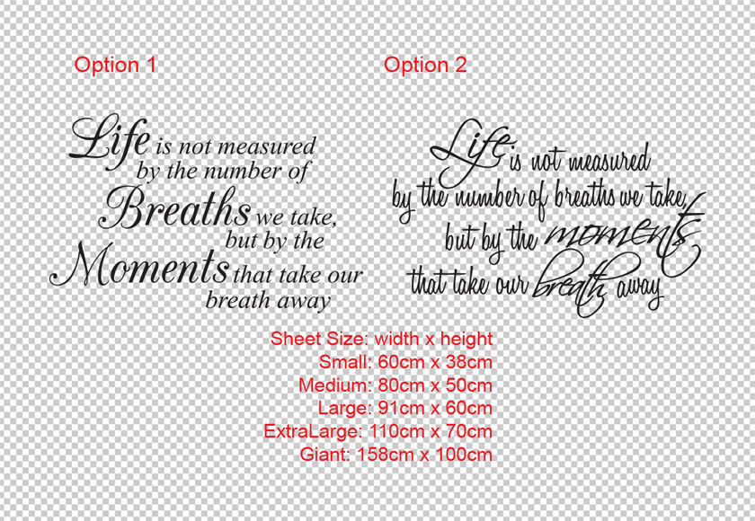 Life is not measured by the number of Breaths we take, but by the Moments that take our breath away wall art vinyl decal sticker