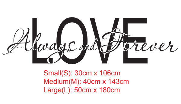 Love always and Forever Vinyl Wall Sticker