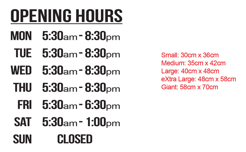CUSTOMIZED SIGN SHOP Opening Trading Business HOURS WINDOW WALL STICKER DECAL