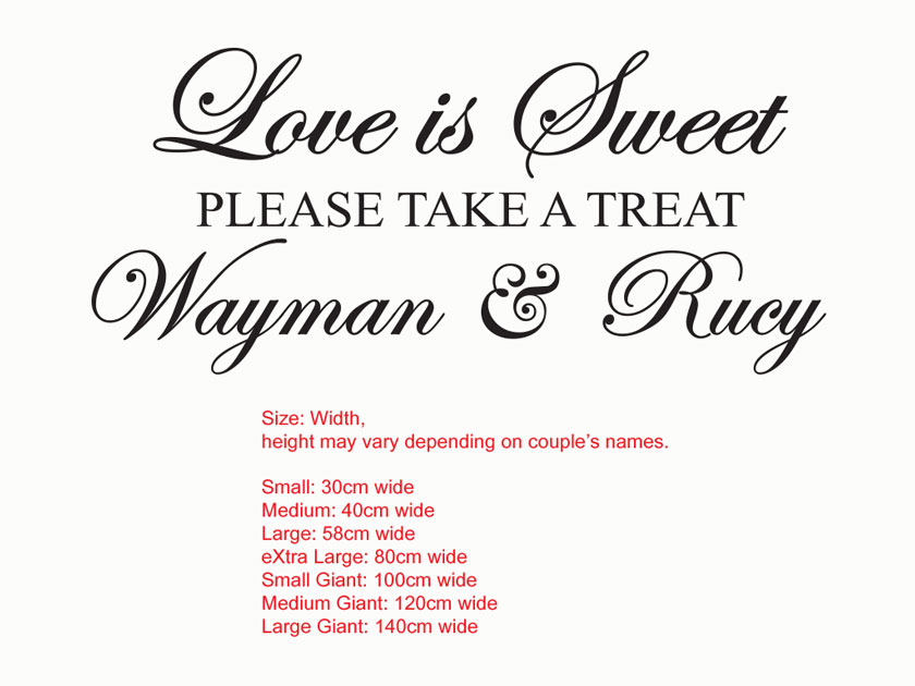 Customized Lolly / Candy bar sign, Love is Sweet .Please take a treat.Wedding Vinyl Decal Sticker<br>with Couple's names