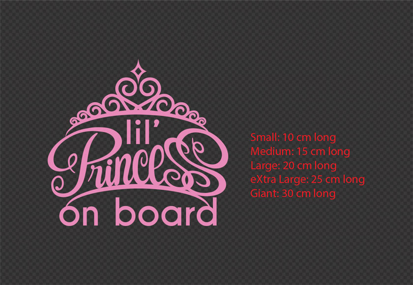 Princess on board Lil Lady on Board Baby on Board Decal